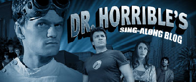 Dr. Horrible&#8217;s Sing-Along Blog